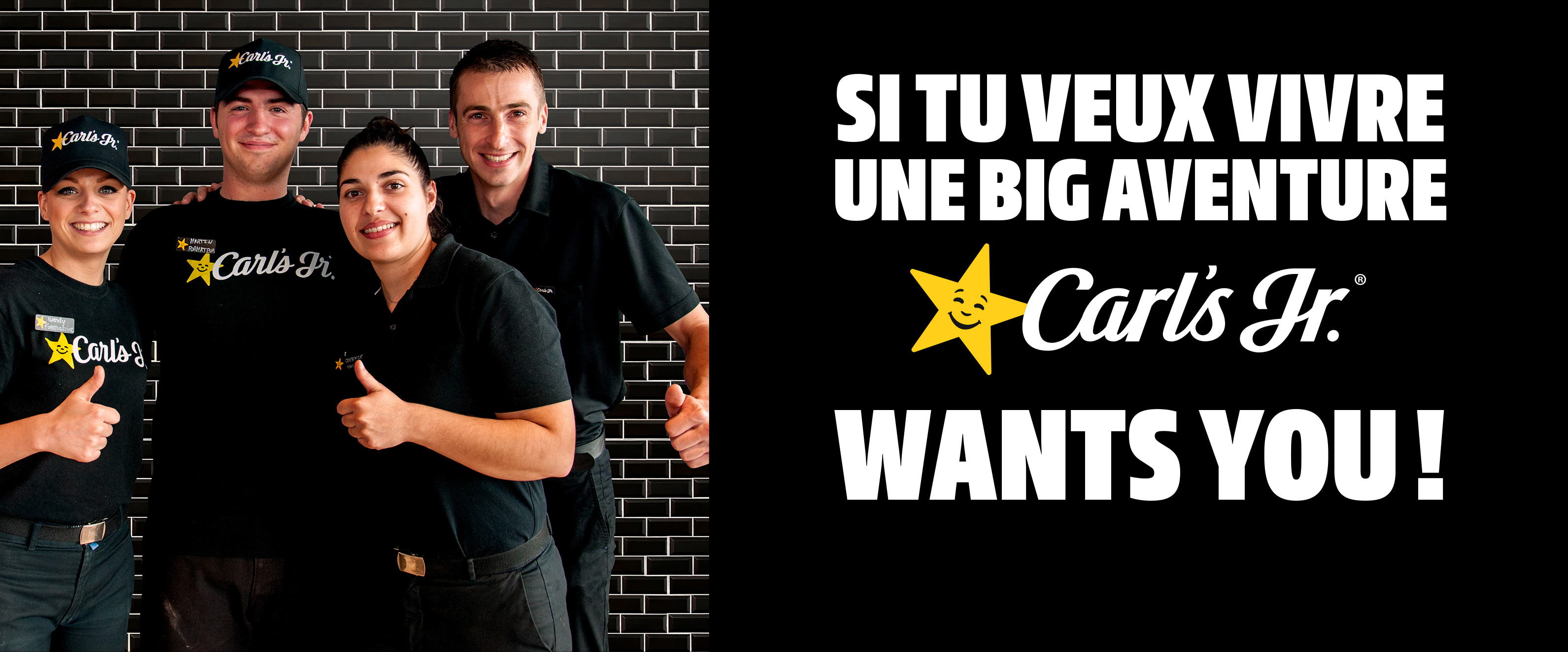 Si tu veux vivre une big aventure carlsjr wants you!